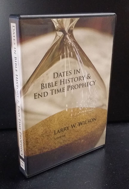 Dates in Bible History & End Time Prophecy
