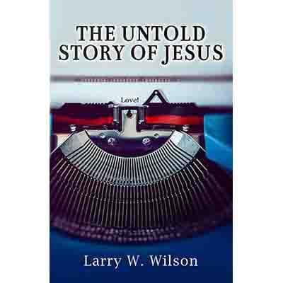 The Untold Story of Jesus