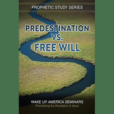 #34  - Predestination vs. Free Will