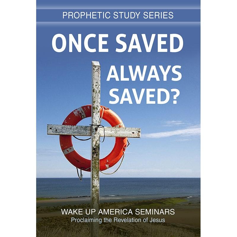 #35 - Once Saved - Always Saved?