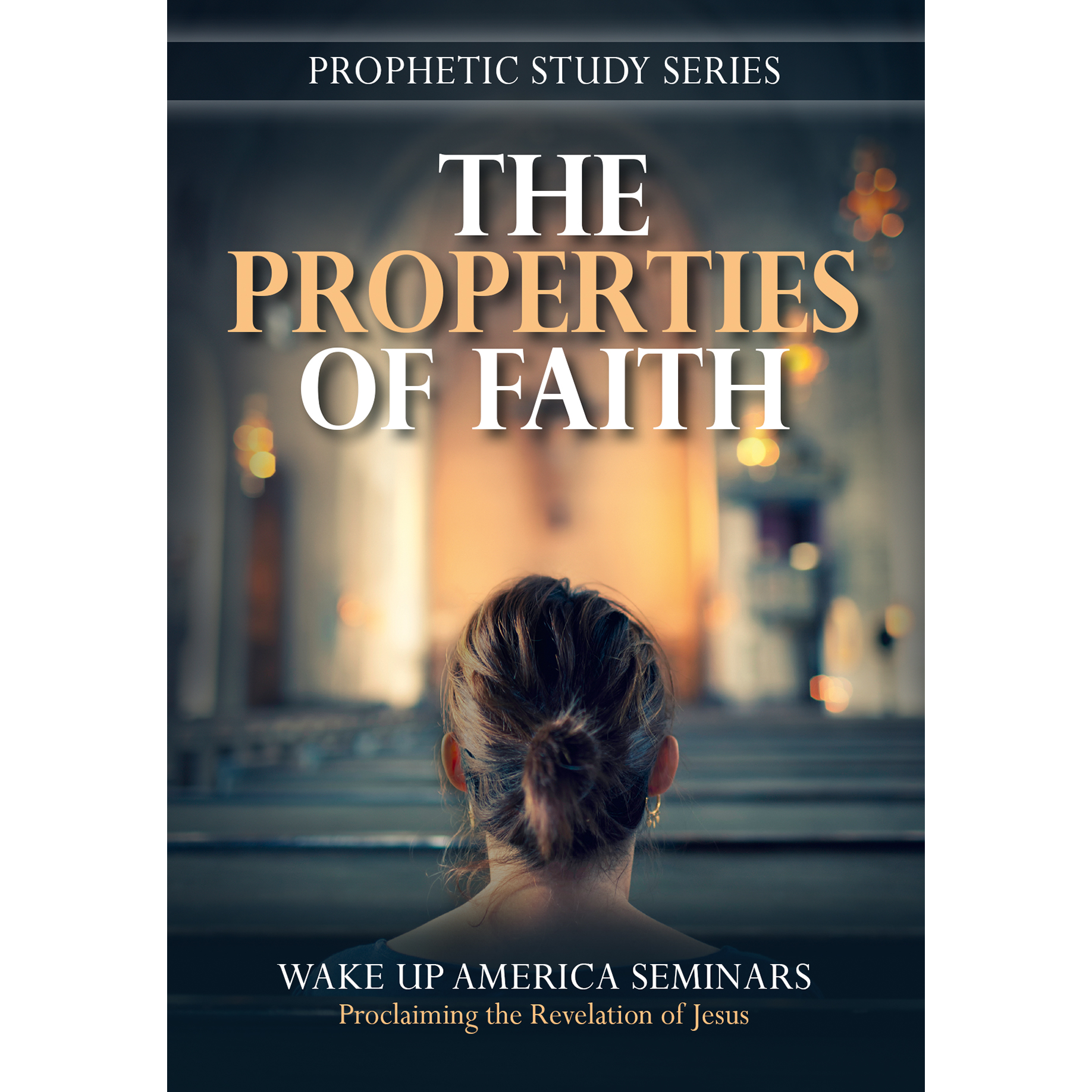 #36 - The Properties of Faith